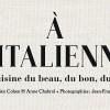 photo A l'Italienne, un livre qui plonge dans les racines de la cuisine italienne