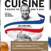 photo Cuisine Leçons en pas à pas de Guillaume Gomez, meilleur livre de cuisine au monde !