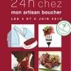 photo Les 4 et 5 juin 2010 fêtez vos bouchers !!!