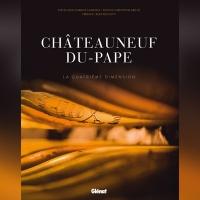 Châteauneuf-du-Pape, la quatrième dimension de Jean-Charles Chapuzet