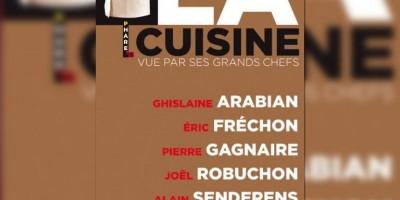 photo La cuisine vue par ses grands chefs