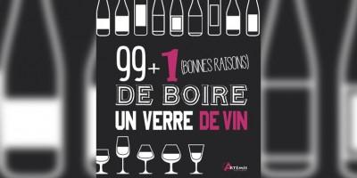 photo 99 plus 1 bonnes raisons de boire un verre de vin