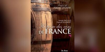 photo Histoire des vins de France par Serge Pacaud et Pascal Goubret aux Éditions de Borée