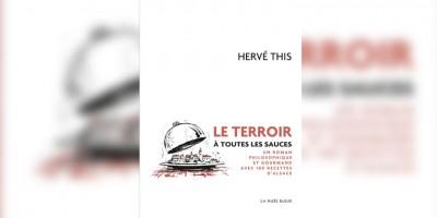 photo Le Terroir à toutes les sauces d'Hervé This