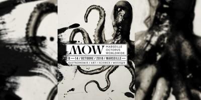 photo Le MOW : Le poulpe fait son show à Marseille du 8 au 14 octobre