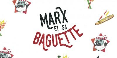 photo Marx et sa Baguette