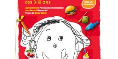 photo Libérons les assiettes de nos enfants, le dico de l'alimentation des 3-10 ans